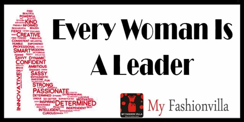 Every woman is a leader