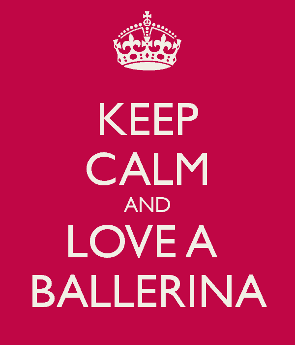 keep-calm-and-love-a-ballerina