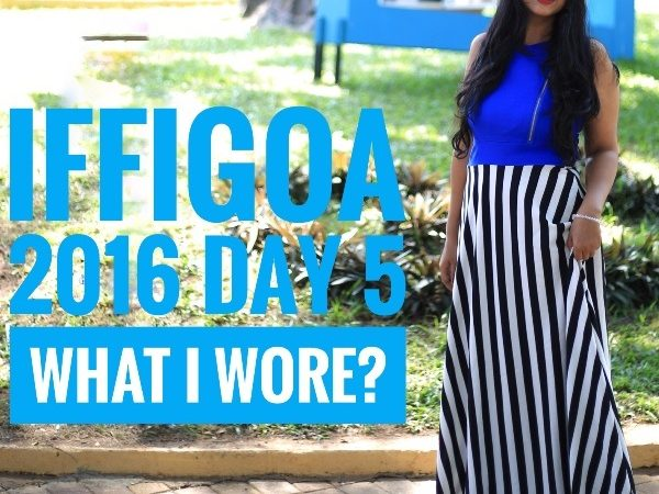 iffigoa-2016-day-5-what-i-wore-myfashionvilla