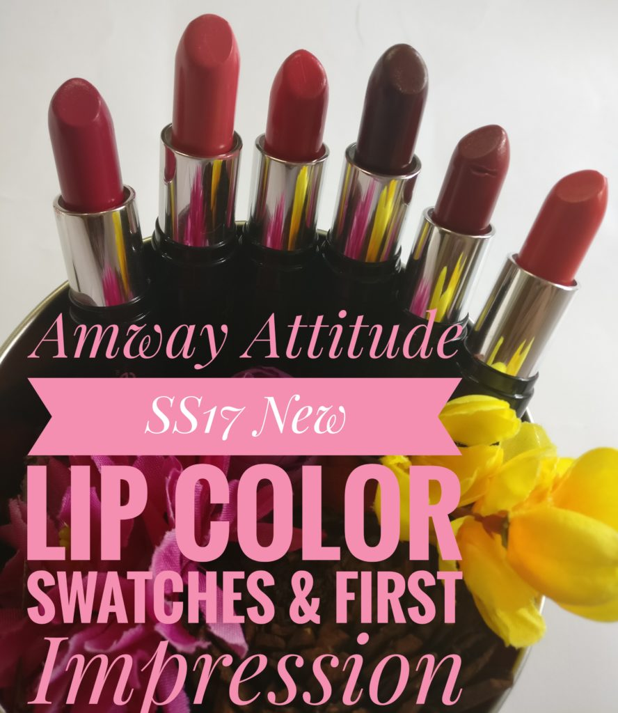 SS17 Amway Attitude Lipstick Shades Swatches & Price