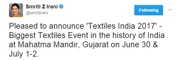 Tweet by Smt. Smriti Irani about Textiles India 2017