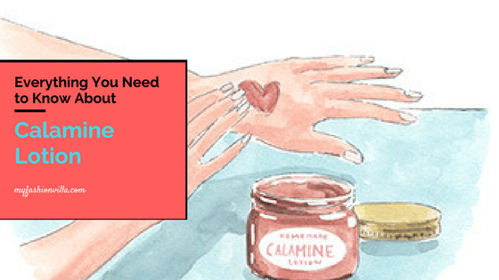 Everything You Need to Know About Calamine Lotion