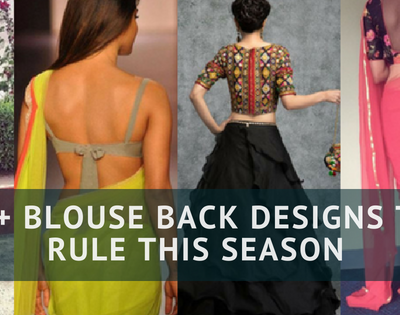 30+ Blouse Back Designs To Rule This Season